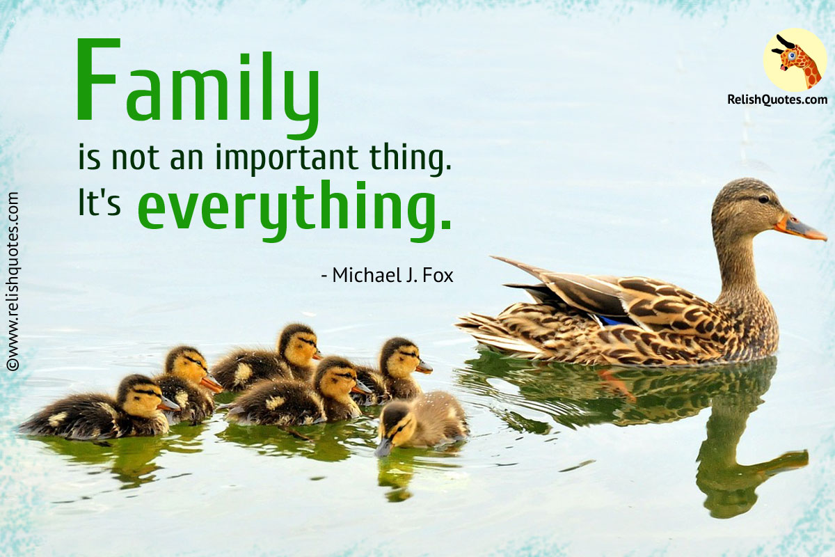 Family Life Quotes Amusing Family Is Not An Important Thingit's Everything Relishquotes