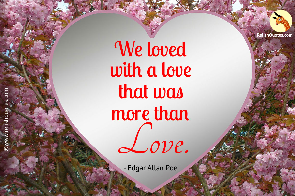 We Loved With a Love Quote