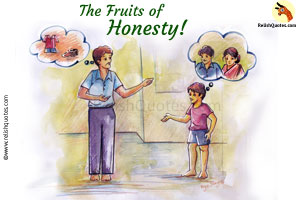 Short Motivational Story- The Fruits of Honesty