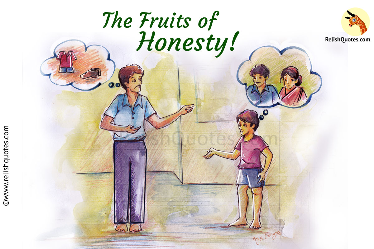 The Fruits of Honesty