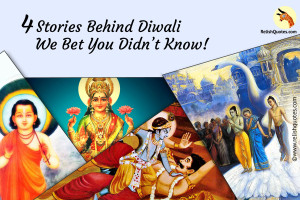 Delightful Diwali : 4 Stories that We Bet You Didn't Know!