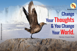 """Change your thoughts and you change your world."" – Spiritual Quote"