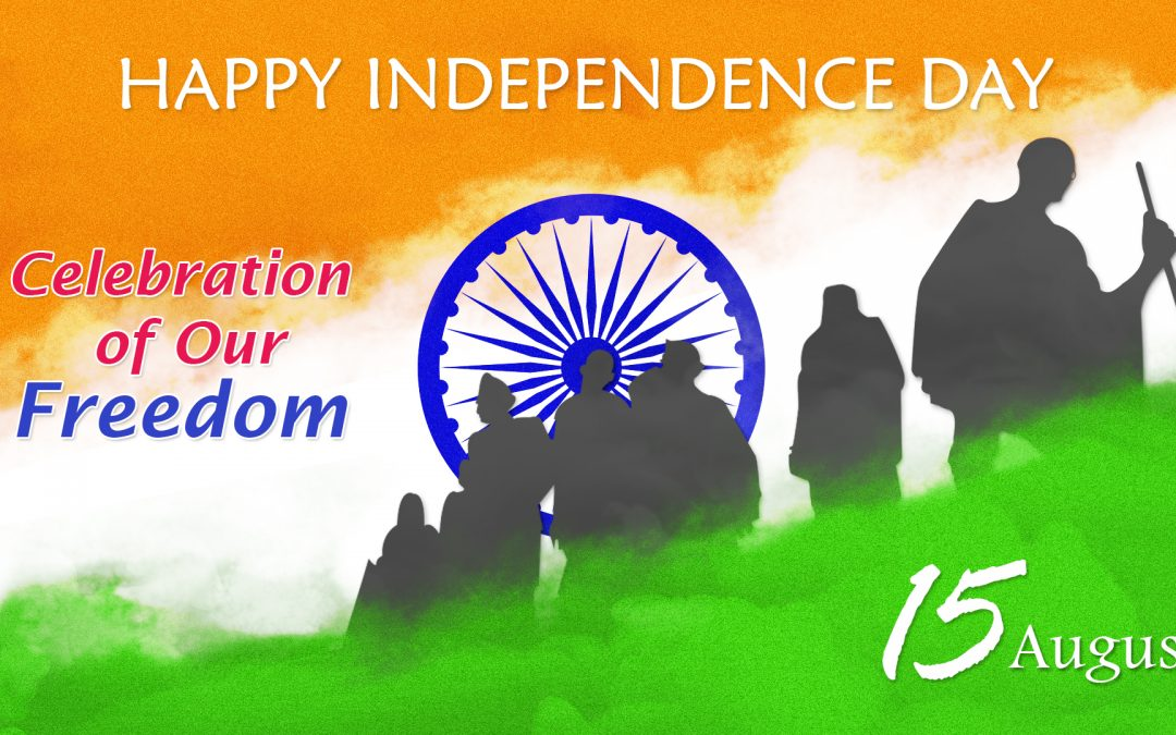 Happy 15th August – Celebration of Our Freedom!