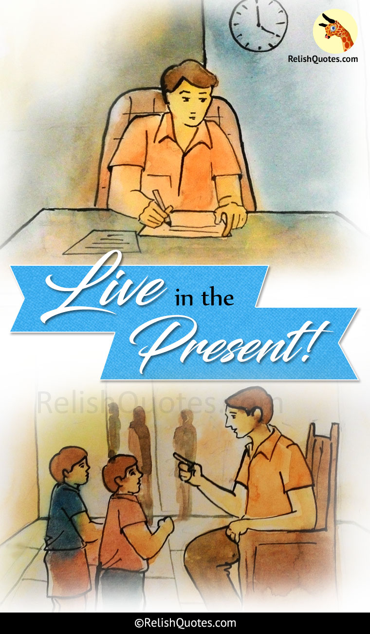 Amazing Short Story - Live in The Present!