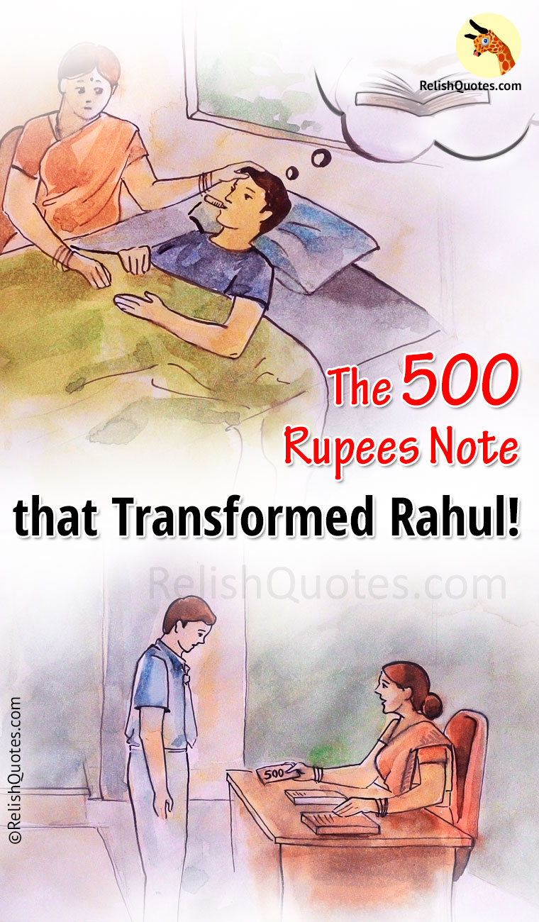 The 500 Rupees Note that Transformed Rahul!