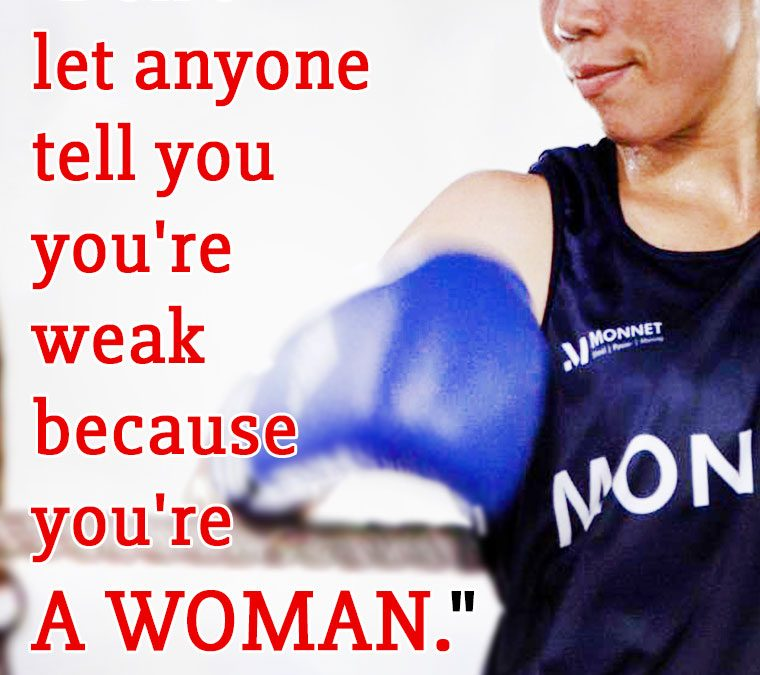 """""""Don't let anyone tell you you're weak because you're A WOMAN."""""""