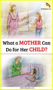 What a Mother Can Do for Her Child