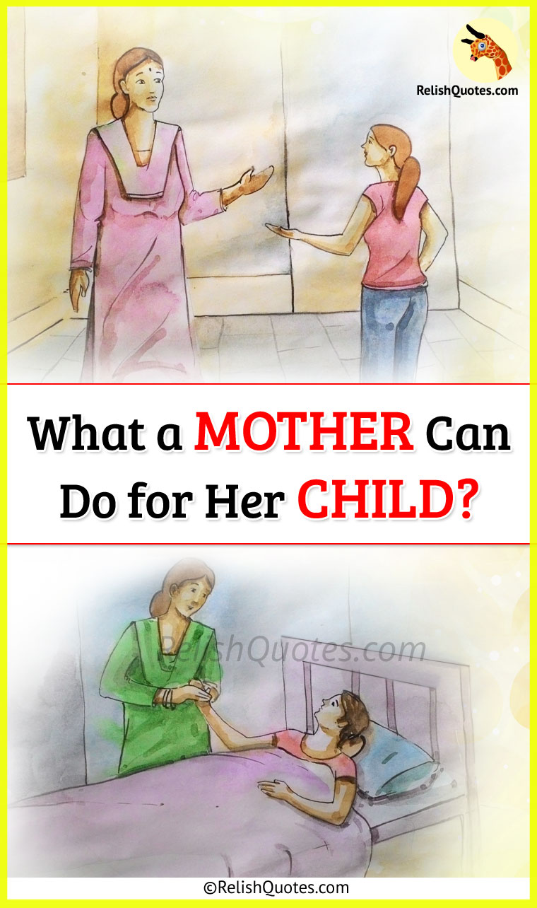"Mothers Day Inspirational Story – ""What a Mother Can Do for Her Child?"""